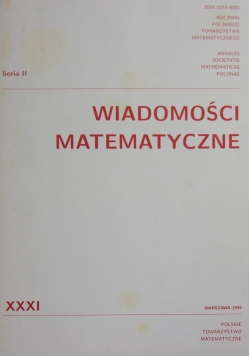 Wiadomości matematyczne XXXI