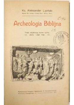 Archeologia Biblijna, 1911 r.