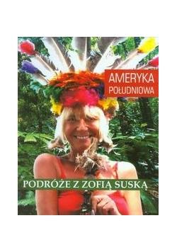 Podróże z Zofią Suską Ameryka Południowa