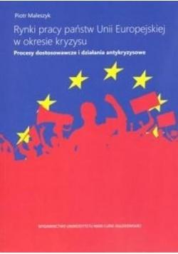 Rynki pracy państw Unii Europ. w okresie kryzysu