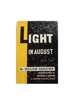 Light in August, 1950r.