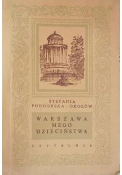 Warszawa mego dzieciństwa