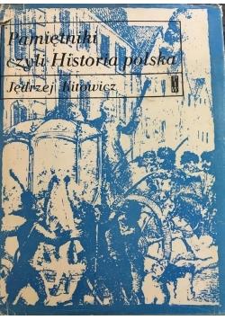 Pamiętniki czyli Historia polska