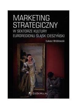 Marketing strategiczny w sektorze kultury..
