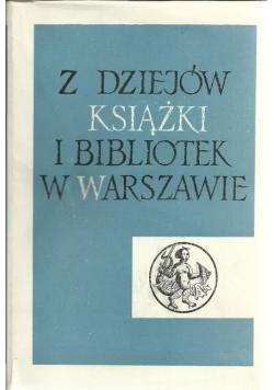 Z dziejów książki i bibliotek w Warszawskie
