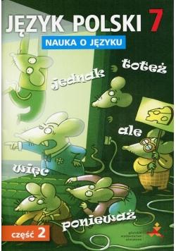 Język polski 7 Nauka o języku Część 2 Ćwiczenia