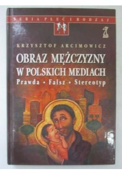 Obraz mężczyzny w polskich mediach