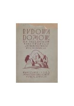 Budowa domów dla urzędników państwowych w województwach wschodnich, 1925r.