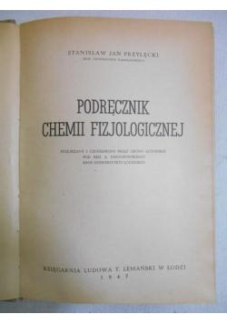 Podręcznik chemii fizjologicznej, 1947 r.