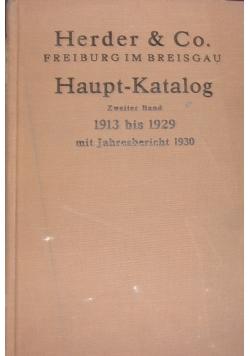 Haupt - Katalog. Zweiter Band 1913 - 1929 mit Jahresbericht 1930. 1931 r.
