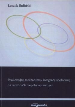 Poakcesyjne mechanizmy integracji społecznej na rzecz osób niepełnosprawnych