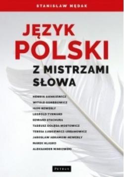 Język polski z mistrzami słowa