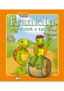 Franklin i dzień z tatą