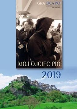 Kalendarz 2019 Głos Ojca Pio nr.7 Mój ojciec Pio