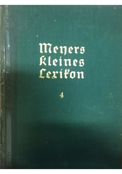 Meyers kleines lexikon,Tom 4