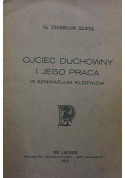 Ojciec duchowny i Jego praca, 1923r.