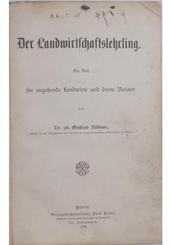 Der Landwirtlchaftslehrling , 1896 r.