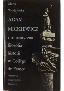 Adam Mickiewicz i romantyczna filozofia historii w College de France