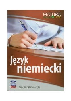 Język niemiecki Matura 2012 Arkusze egzaminacyjne