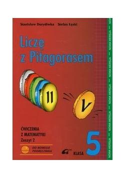 Liczę z Pitagorasem 5 ćwiczenia zeszyt 2