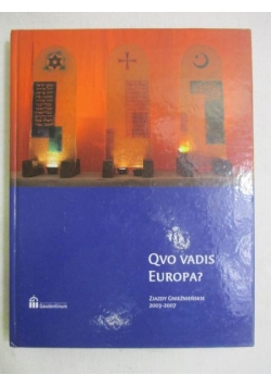 Qvo vadis Europa ?