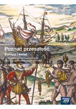 Historia LO Poznać przeszłość. Europa i Świat
