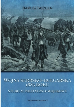 Wojna serbsko-bułgarska 1885 roku
