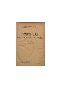 Sofokles i jego twórczość tragiczna, 1928r