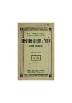 Literatura i religia u Żydów za czasów Chrystusa Pana, część druga , 1911 r.