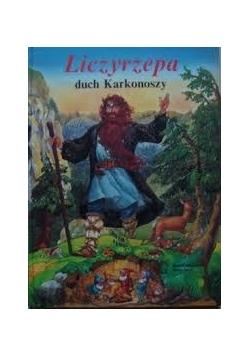 Liczyrzepa, duch Karkonoszy