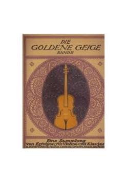 Die Goldene Geige Band II