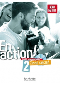 En action! 2 zeszyt ćwiczeń +CD HACHETTE