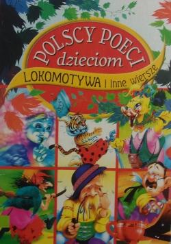 Polscy poeci dzieciom Lokomotywa i inne wiersze