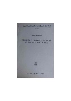 Problemy księgoznawcze w Polsce XIX wieku