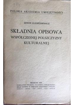 Składnia opisowa współczesnej polszczyzny kulturalnej, 1937 r.