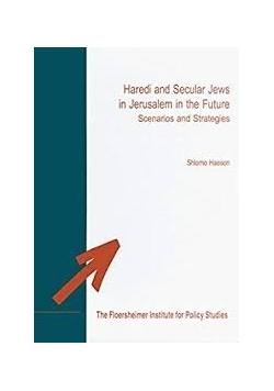 Haredi and Secular Jews in Jerusalem in the Future