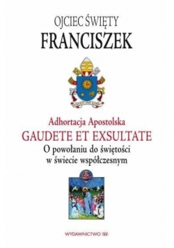 Adhortacja Apostolska. Gaudete et exsultate