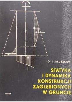 Statyka i dynamika konstrukcji zagłębionych w gruncie