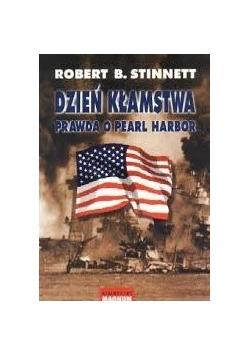 Dzień kłamstwa. Prawda o Pearl Harbor