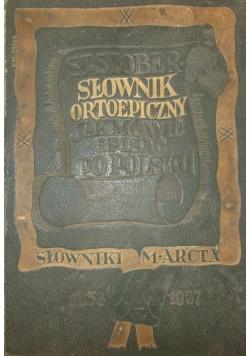 Słownik Ortoepiczny , jak mówić i pisać po polsku-1937r.