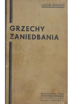 Grzechy zaniedbania,1939 r.