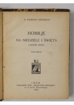 Homilie na niedziele i święta całego roku, Tom II, 1925 r.