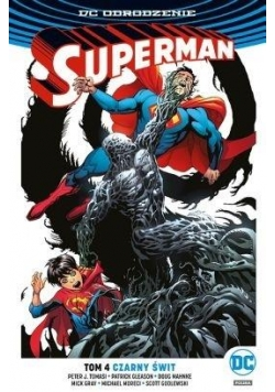 Superman T.4 Czarny świt