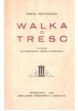 Walka o treść, 1929 r.