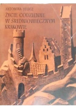 Życie codzienne w średniowiecznym Krakowie