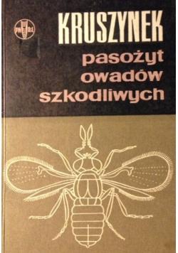 Kruszynek - pasożyt owadów szkodliwych