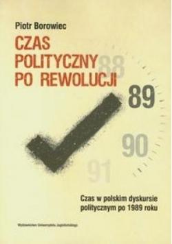 Czas polityczny po rewolucji