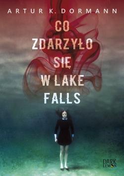Co zdarzyło się w Lake Falls