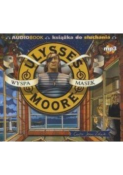 Ulysses Moore Audiobook 4 Wyspa masek