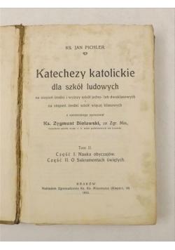 Katechezy katolickie dla szkół ludowych, tom II, 1910 r.